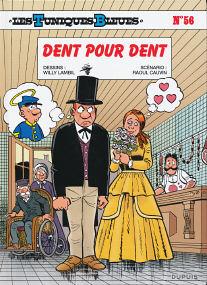 Dent Pour Dent - (Les Tuniques Bleues 56)