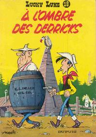 À l'Ombre des Derricks - (Lucky Luke 18)