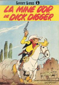 La Mine d'Or de Dick Digger - (Lucky Luke 1)