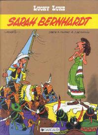 Sarah Bernhardt - (Lucky Luke 49)