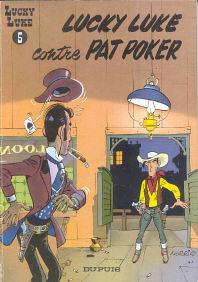 Lucky Luke contre Pat Poker - (Lucky Luke 5)