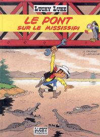 Le Pont sur le Mississipi - (Lucky Luke 63)