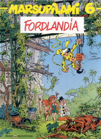 Fordlandia - (Marsupilami 6)