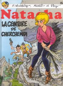 La Ceinture de Cherchemidi - (Natacha 15)