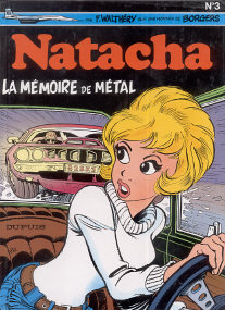 La Mémoire de Métal - (Natacha 3)