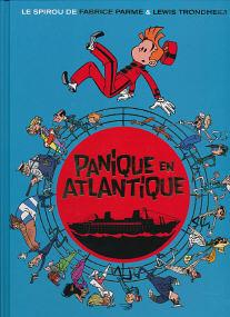 Panique En Atlantique - (Spirou et Fantasio 6 (PT))