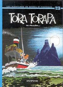 Tora Torapa - (Spirou et Fantasio 23)
