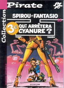 Qui Arrêtera Cyanure - (Spirou et Fantasio 35)
