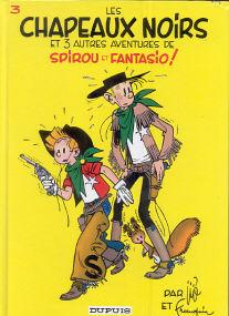 Les Chapeaux Noirs - (Spirou et Fantasio 3)