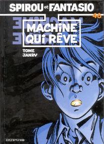 Machine qui Rêve - (Spirou et Fantasio 46)