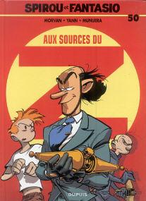 Aux Sources Du Z - (Spirou et Fantasio 50)