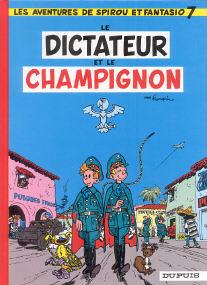 Le Dictateur et le Champignon - (Spirou et Fantasio 7)