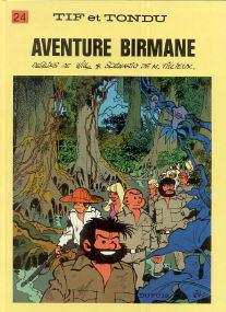 Aventure Birmane - (Tif et Tondu 24)