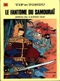 Le Fantôme du Samouraï - (Tif et Tondu 34)