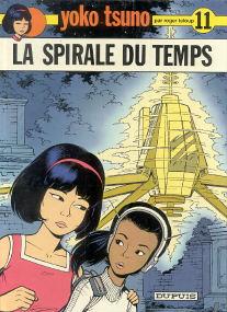 La Spirale du Temps - (Yoko Tsuno 11)