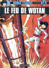 Le Feu de Wotan - (Yoko Tsuno 14)