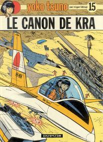 Le Canon de Kra - (Yoko Tsuno 15)