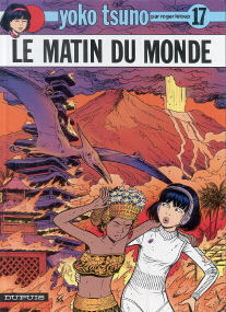 Le Matin du Monde - (Yoko Tsuno 17)