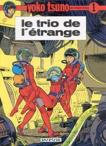 Le Trio de l'Étrange - (Yoko Tsuno 1)