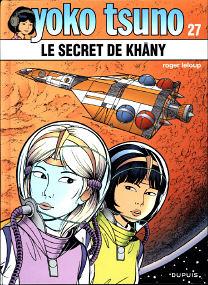 Le Secret De Khâny - (Yoko Tsuno 27)