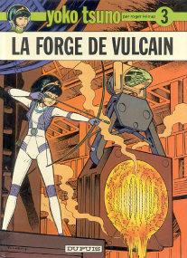 La Forge de Vulcain - (Yoko Tsuno 3)
