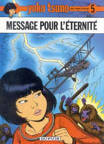 Message Pour l'Éternité - (Yoko Tsuno 5)