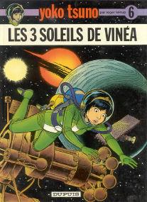 Les 3 Soleils de Vinéa - (Yoko Tsuno 6)