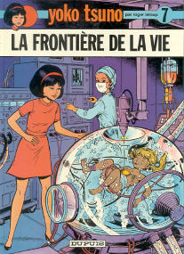 La Frontière de la Vie - (Yoko Tsuno 7)