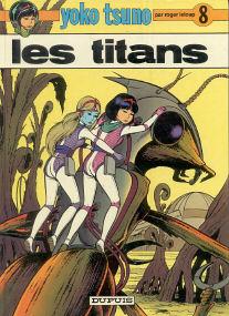 Les Titans - (Yoko Tsuno 8)