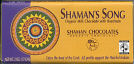 Shaman Chocolates - Shaman's Song
